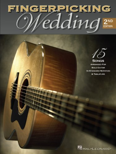 Fingerpicking Wedding Songbook: 15 Songs Arranged for Solo Guitar in Standard Notation and Tab