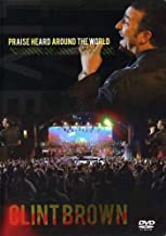 Clint Brown: Praise Heard Around the World