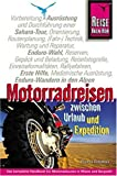 Motorradreisen zwischen Urlaub und Expedition: Sachbuch - Thomas Trossmann