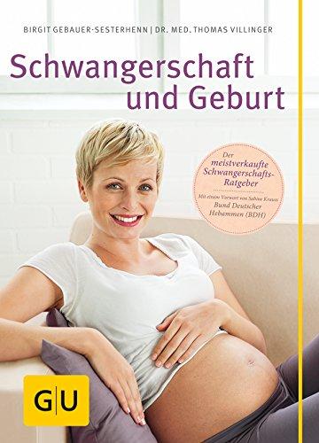 Schwangerschaft und Geburt (GU Große Ratgeber Kinder)