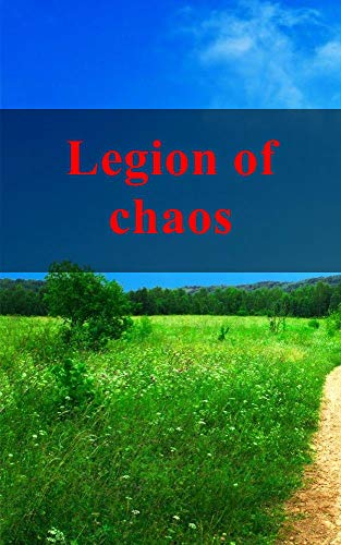 Legion of chaos (Luxembourgish Edition)