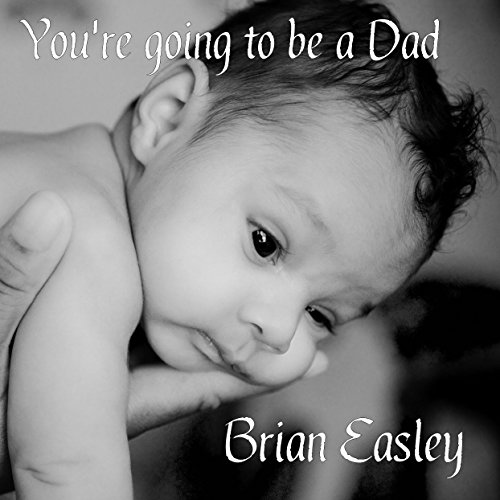 You're Going to Be a Dad audiobook cover art