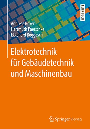 Elektrotechnik für Gebäudetechnik und Maschinenbau
