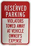 Brady 124384 Traffic Control Sign, Legend'Reserved Parking Violators Towed Away at Vehicle Owner's Expense', 18' Height, 12' Width, Red on White