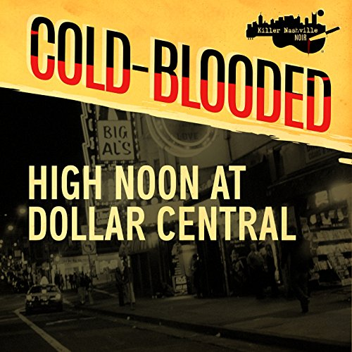 High Noon at Dollar Central audiobook cover art