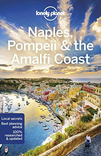 Lonely Planet Naples, Pompeii & the Amalfi Coast 6 (Regional Guide)