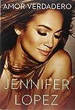 By Jennifer Lopez - Amor Verdadero (Spanish Edition) (2014-11-19) [Hardcover]