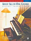 Adult All-in-one Course: Alfred`s Basic Adult Piano Course Level 2 by Willard P