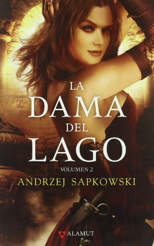 La dama del lago 2 (Alamut Serie Fantástica)