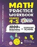 Math Practice Workbook Grades 4-5: 1000+ Questions You Need to Kill in Elementary School by Brain Hunter Prep (Arithmetic, Algebra, Geometry, ... more in Kill It Series by Brain Hunter Prep)