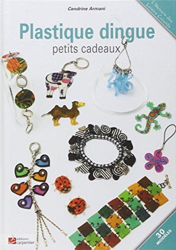 Plastique dingue : Petits cadeaux