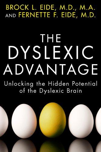 The Dyslexic Advantage: Unlocking the Hidden Potential of the Dyslexic Brain (English Edition)