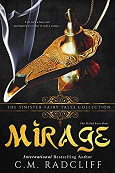 Mirage: A Dark Retelling by [C.M. Radcliff, Sinister Collections]