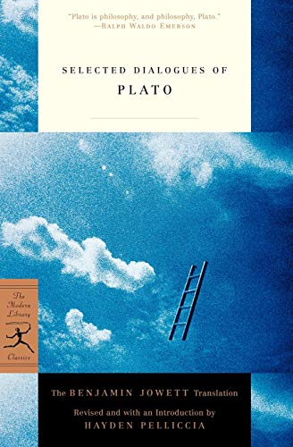 Selected Dialogues of Plato: The Benjamin Jowett Translation (Modern Library Classics)