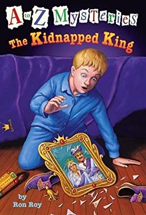 The Kidnapped King (A to Z Mysteries) by Ron Roy (2000-06-27)