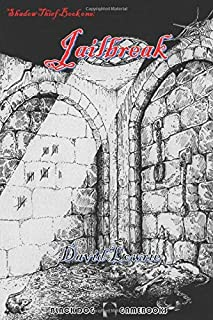 Jailbreak: (Shadow Thief Book One)