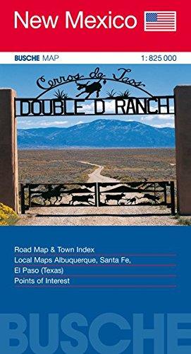 USA New Mexico: Busche Map Straßenkarte, 1:825 000 (Busche Map Straßenkarten)