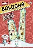 Mappa di Bologna Illustrata. Con adesivi. Ediz. italiana e inglese...