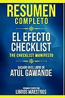 Resumen Completo: El Efecto Checklist (The Checklist Manifesto) - Basado En El Libro De Atul Gawande