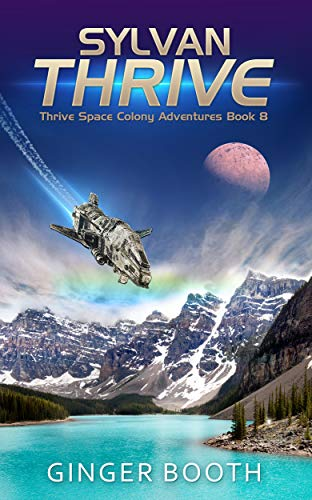 Sylvan Thrive (Thrive Space Colony Adventures Book 8) (English Edition)