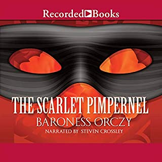 The Scarlet Pimpernel                   By:                                                                                                                                 Baroness Orczy                               Narrated by:                                                                                                                                 Stephen Crossly                      Length: 10 hrs and 3 mins     376 ratings     Overall 4.6