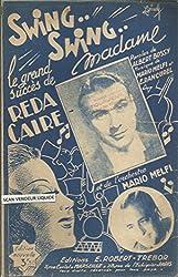 Swing swing Madame - Grand succès de Reda Caire
