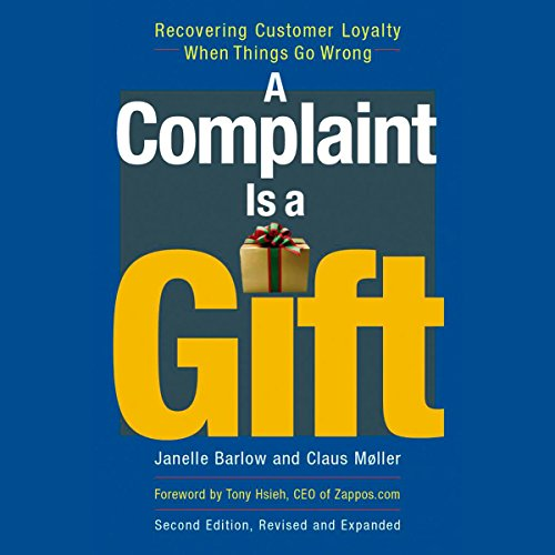 A Complaint Is a Gift audiobook cover art