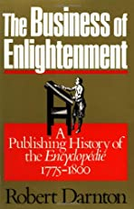 The Business of Enlightenment: Publishing History of the Encyclopedie, 1775-1800