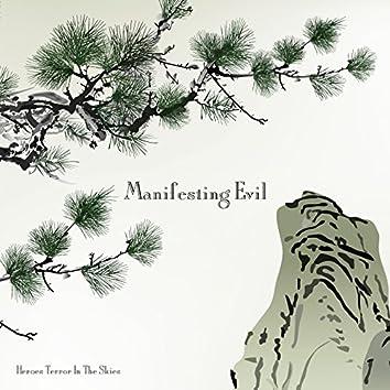 Manifesting Evil