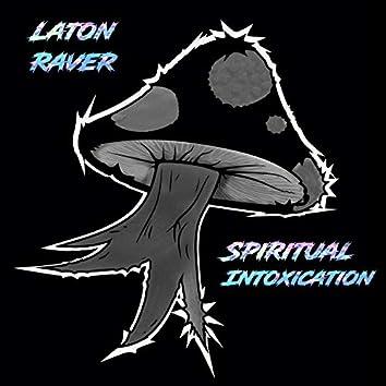 Spiritual Intoxication
