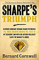 Sharpe's Triumph: The Battle of Assaye, September 1803 (The Sharpe Series)