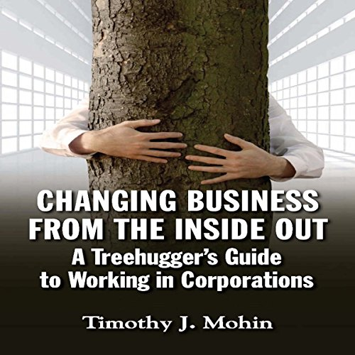 Changing Business from the Inside Out cover art