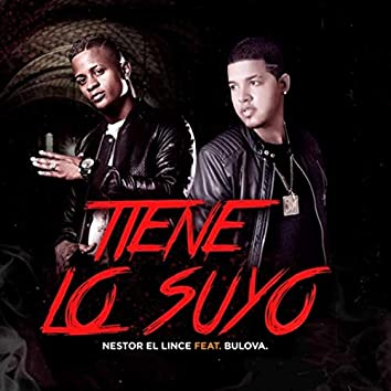 Tiene Lo Suyo (feat. Bulova)