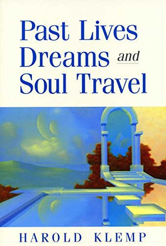 Compare Textbook Prices for Past Lives, Dreams, and Soul Travel  ISBN 9781570431821 by Harold Klemp