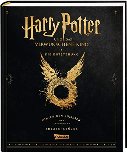 Harry Potter und das verwunschene Kind: Die Entstehung – Hinter den Kulissen des gefeierten Theaterstücks