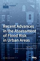 Recent Advances in the Assessment of Flood Risk in Urban Areas
