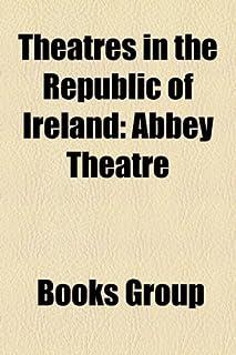 Theatres in the Republic of Ireland: Abbey Theatre