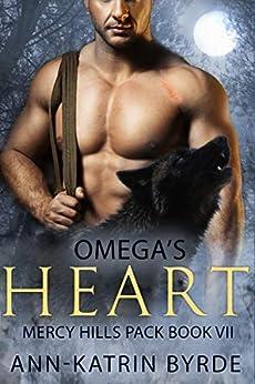 Omega's Heart (Mercy Hills Pack Book 7) by [Ann-Katrin Byrde]