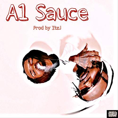 A1 Sauce [Explicit]