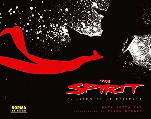 The Spirit: El Libro De La Pelicula/ the Book of the Film
