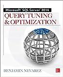 Microsoft Sql Server 2014 Query Tuning & Optimization - Benjamin Nevarez