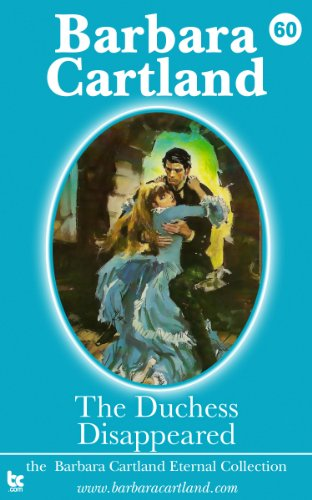 60. The Duchess Disappeared (The Eternal Collection) (English Edition)