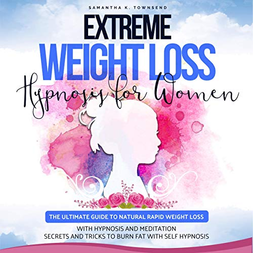 Extreme Weight Loss Hypnosis for Women cover art
