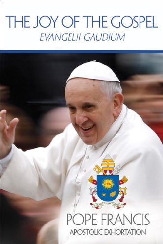 The Joy of the Gospel: Evangelii Gaudium (Publication / United States Conference of Catholic Bishops)