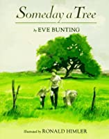 Someday a Tree by Eve Bunting(1996-02-16)