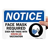 """SmartSign 7 x 10 inch """"Notice - Face Mask Required, Even for Those with COVID-19 Vaccination"""" Sign 