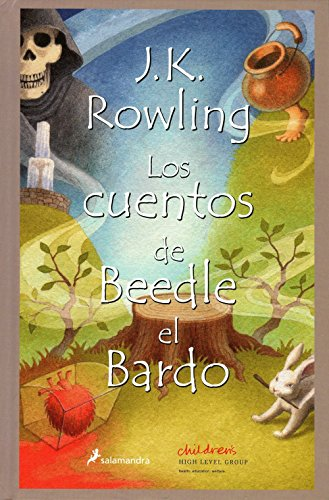 Los Cuentos de Beedle el Bardo = The Tales of Beedle the Bard (Harry Potter)
