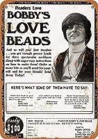Bobby's Love Beads メタルポスター壁画ショップ看板ショップ看板表示板金属板ブリキ看板情報防水装飾レストラン日本食料品店カフェ旅行用品誕生日新年クリスマスパーティーギフト
