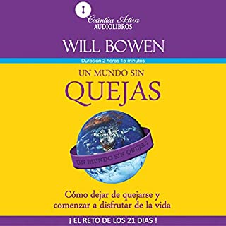 Un mundo sin quejas audiobook cover art