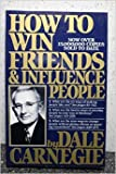 How to Win Friends & Influence People (Revised) by Dale Carnegie Rev Sub edition (Textbook ONLY, Hardcover)